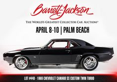 2016 Palm Beach Docket (No Reserve): 1969 Chevrolet Camaro SS Custom Twin Turbo Yes. Camaro Ss, Chevrolet Camaro, Chevy, Barrett Jackson Auction, Twin Turbo, Collector Cars, Hot Cars, Palm Beach, Mustang