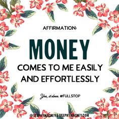 Unblock the flow of abundance. Say this: Money comes to me easily and effortlessly. #Affirmation #LoA