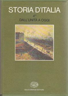 STORIA D'ITALIA DALL'UNITA' A OGGI Volume 4 parte 2  Giulio Einaudi Editore 1975