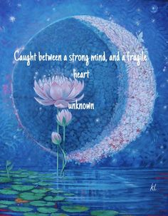Check out my new PixTeller design! :: Caught between a strong mind, and a fragile heart unknown kl