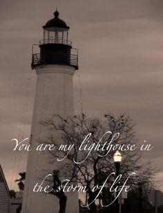 You are my lighthouse