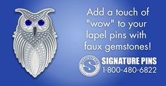 Want to add a little extra to your lapel pin design? We offer simulated gemstones as well. Check out the gemstone colors that we offer at www.signaturepins.com.  #SignaturePins #FauxGemstones #AddSomeExtraBling #CustomLapelPins