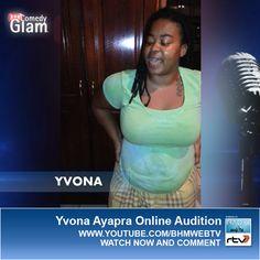 Yvona Ayapra BHM® Comedy Glam™ Online Audition.