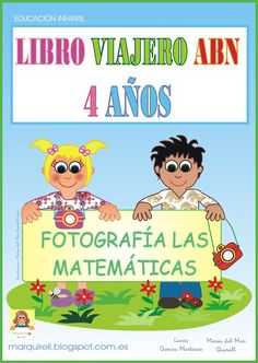 Un Mar de ideas para la Educación Infantil: LIBRO VIAJERO 4 AÑOS. MATERIAL ABN. Primary Maths, Primary School, Montessori, Classroom, Activities, Education, Blog, Reggio, Google Drive