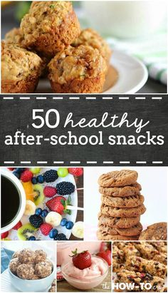 50 Healthy After-School Snack Ideas