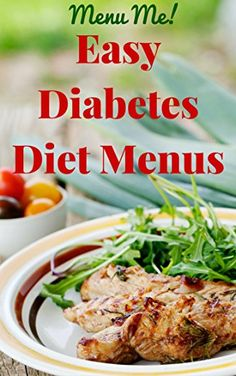 Easy to follow diet plan for diabetes.  Recipes, grocery guide and more!