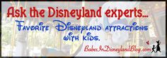 Ask the Disneyland Experts: Favorite Disneyland Attraction with Kids