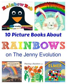 10 Picture Books About Rainbows | The Jenny Evolution
