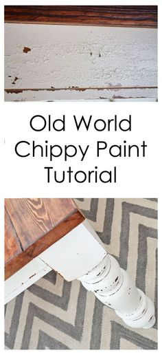 DIY:  Old World Chippy Distressed Paint Finish Tutorial - excellent Ana White project with thorough directions!