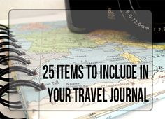 """25 Items to Include in Your Travel Journal""  Read more from vintagepagedesigns.com"