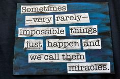 Doctor Who Mixed Media Quote - We Call Them Miracles. $17.00, via Etsy.
