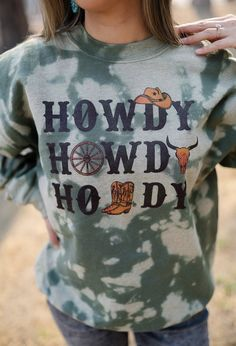 Howdy Howdy Howdy Sweatshirt – Ruby Rue Jewelry & Accessories Jewelry Accessories, Turquoise, Boutique, Sweatshirts, Shopping, Tops, Women, Style, Fashion