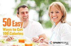 50 Easy Ways to Cut 100 Calories   via @SparkPeople #diet #food
