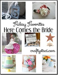 Friday Favorites–Here Comes theBride | Crafty Staci on WordPress.com.