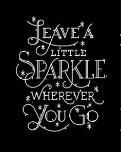 Leave A Little Sparkle Wherever You Go!.  Shine Like   You're A Beautiful Diamond ~ #LadyLuxuryDesigns
