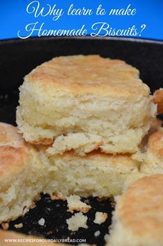 Why learn to make Homemade Biscuits? #biscuits #breakfast http://recipesforourdailybread.com/2013/01/02/southern-biscuits-recipe-video/