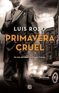 Los libros de Dánae: Primavera cruel.- Luis Roso