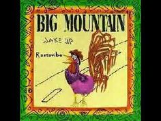 Rastaman ~ Big Mountain