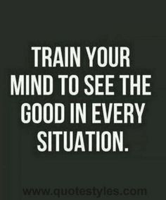 Train your mind- Life quotes