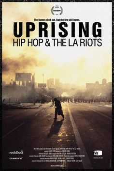 Uprising: Hip Hop & The LA Riots (narrated by Snoop Dogg)