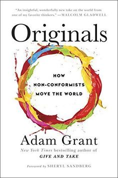 Adam Grant's 'Originals' Book Tour To Feature Sheryl Sandberg, Malcolm Gladwell