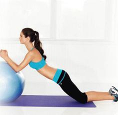 Stability Ball Rollout   Kneel on the floor behind a stability ball. Place your forearms on top of the ball, hands clasped to start. Contract your abs and roll the ball forward as far as possible without bending back or hunching shoulders (shown above). Hold for 2 counts, then return to start for one rep. Do 2 sets of 15 reps