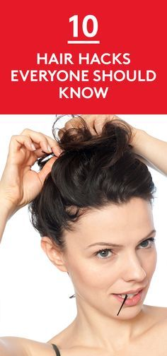 10 Hair Hacks Everyone Should Know   Must-know tricks for styling your strands.