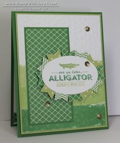 See Ya Later Alligator - Stampin' Up!