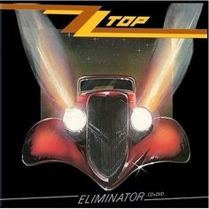 ZZ Top honed its sound to ultimate perfection with Eliminator...great songs all.