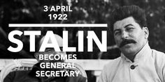 3 April Joseph Stalin becomes the General Secretary Joseph Stalin, April 3, World History, Secretary, History Of The World