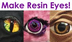 How-To Make Realistic + Fantasy Resin Eyes for jewelry, costumes, toys, ...   Complete tutorial, supplies at little-windows.com