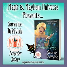 Woohoo! Saranna DeWylde has two tales to tell this June! Preorder If the Wand Fits with a bonus story Snow Bright. #MagicMayhemUniverse #ebook #pnr #preorder