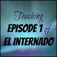 Mis Clases Locas: El Internado - Teaching Episode 1 & my PLN Spanish Teacher, Spanish Classroom, Teaching Spanish, Classroom Ideas, Ap Spanish, Spanish Culture, Learn Spanish, Spanish Lesson Plans, Spanish Lessons