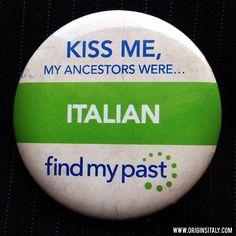 """Kiss me, my ancestors were ITALIAN!"" by #Findmypast.  ORIGINS ITALY www.originsitaly.com #originsitaly #originsitaly #italy #italia #italian #swag #genealogia #genealogy #familyhistory #history #family #ancestry #heritage #roots #culture #ItalianAmerican #italiancanadian #cool #instaitalia #fun #cute #nonni #bisnonni #grandparents #origin #immigrant #emigrant #immigration #italianaustralian #italianpride #italoamericano"