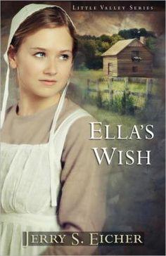 Ella's Wish by Jerry Eicher