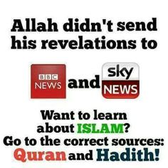 Don't listen to the media to learn about Islam!