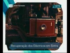 Regresso dos eléctricos de Sintra - RTP 1979