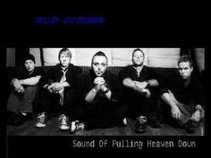 Song - Sound of Pulling Heaven Down   Artist - Blue October  Album - Foiled