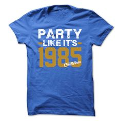 Party like its 1985 T-Shirts, Hoodies. VIEW DETAIL ==► https://www.sunfrog.com/Sports/Party-like-its-1985.html?id=41382