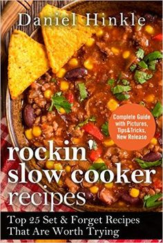 Rockin' Slow Cooker Recipes: Top 25 Set & Forget Recipes That Are Worth Trying - Kindle edition by Daniel Hinkle. Cookbooks, Food & Wine Kindle eBooks @ Amazon.com.