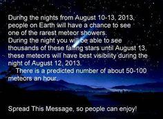 Meteor Showers... August 10-13, 2013.