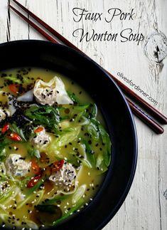 Faux Pork Wonton Soup with Bok Choy - Olives for Dinner Vegan Recipes Videos, Veggie Recipes, Asian Recipes, Soup Recipes, Vegetarian Recipes, Dinner Recipes, Cooking Recipes, Ethnic Recipes, Vegetarian Soup