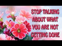 ▶ Abraham Hicks ~ Stop talking about what you are not getting done - YouTube
