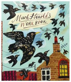 Mark Hearld: Workbook Recommended!