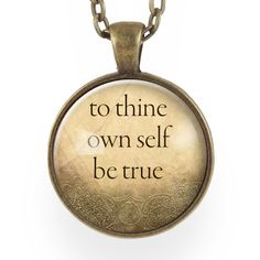 To Thine Own Self Be True Necklace – CellsDividing
