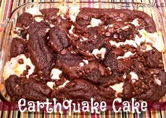 South Your Mouth: Earthquake Cake