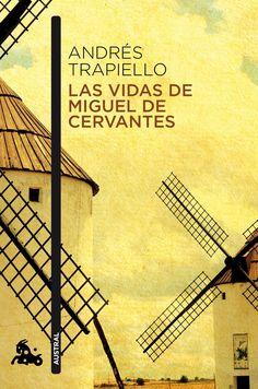 Las vidas de Miguel de Cervantes, por Andrés Trapiello.  L/Bc D2-12546 http://almena.uva.es/search~S1*spi?/YCervantes&SORT=D/YCervantes&SORT=D&sort=D&SUBKEY=Cervantes/101%2C1413%2C1413%2CB/frameset&FF=YCervantes&SORT=D&112%2C112%2C
