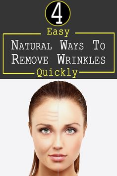 4 Easy But Effective Natural Ways To Remove Wrinkles Quickly | Your Health Matters For Us