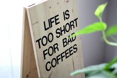 Life is too short for bad coffees...if only dunkies knew how important there job was to my day...