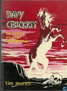 Tim Maran - Davy Crockett 8 De witte hengst Wonditah